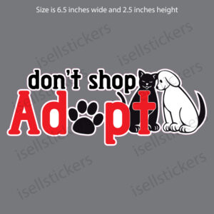 Don't Shop Adopt Pet Rescue Love Dogs Cats Decal Sticker