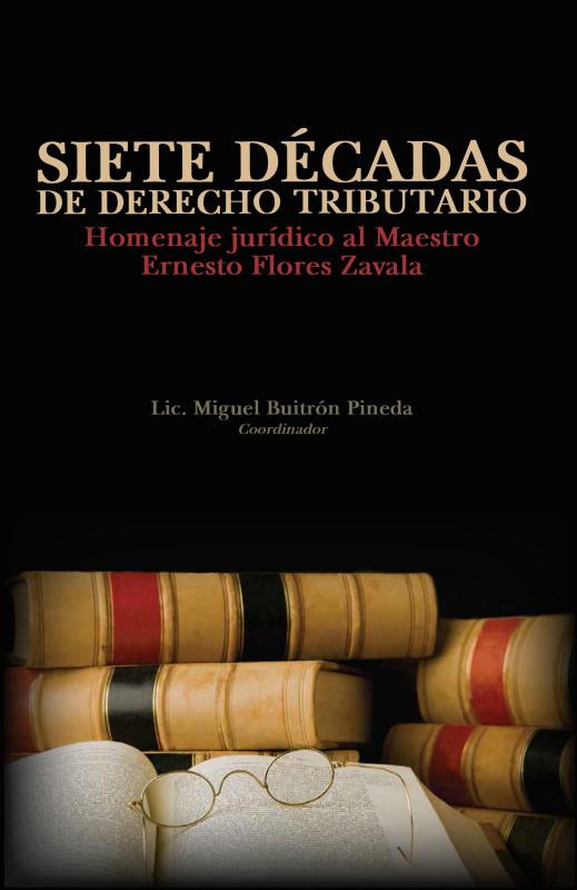 Libro: Siete décadas de derecho tributario