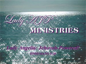 Lady AJP Ministries