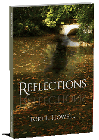 Paperback book Reflections by Lori Howell