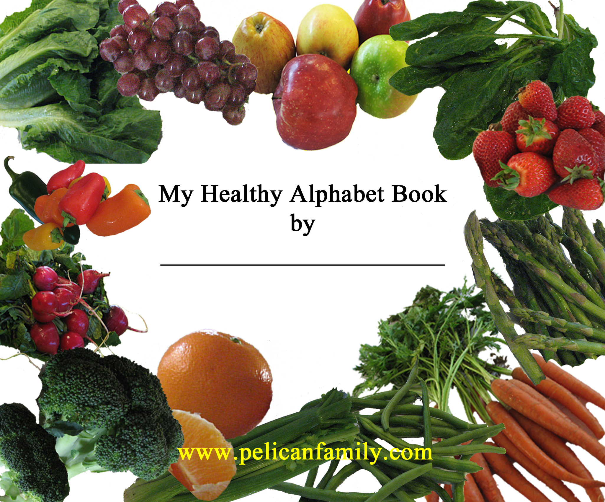 Resources for parents and teachers Pelican Family Series Healthy Alphabet Book Cover Pelican Family Series