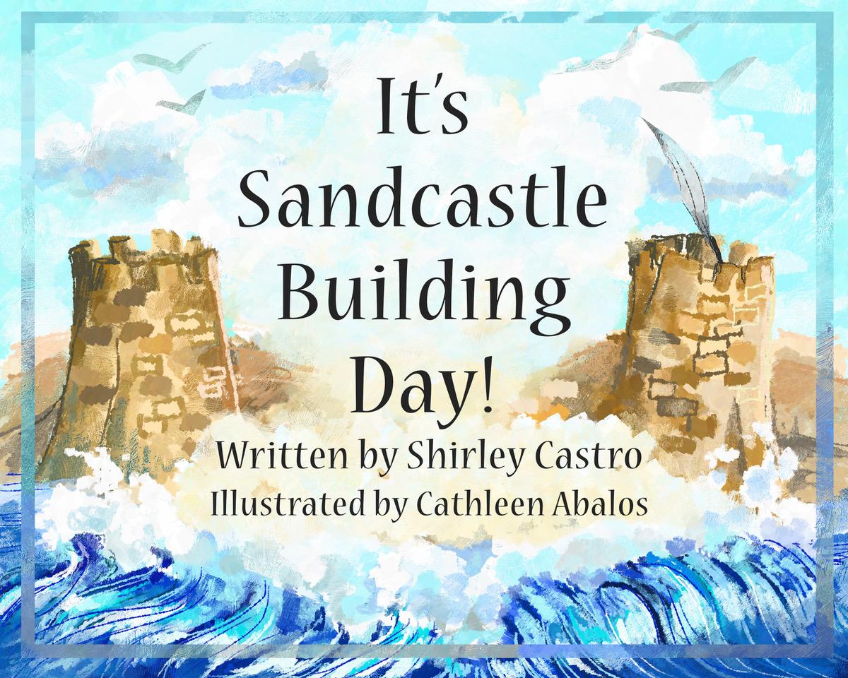 It's Sandcastle Building Time!