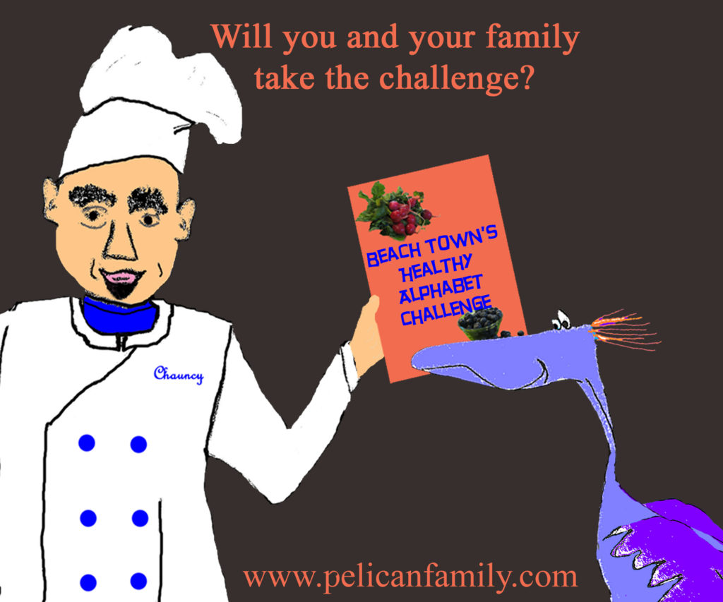 The Pelican Family Series - Chef and Delly - #53 Take The Healthy Alphabet Challenge