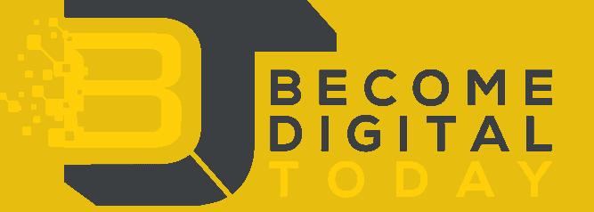, Home, Become Digital Today, Become Digital Today