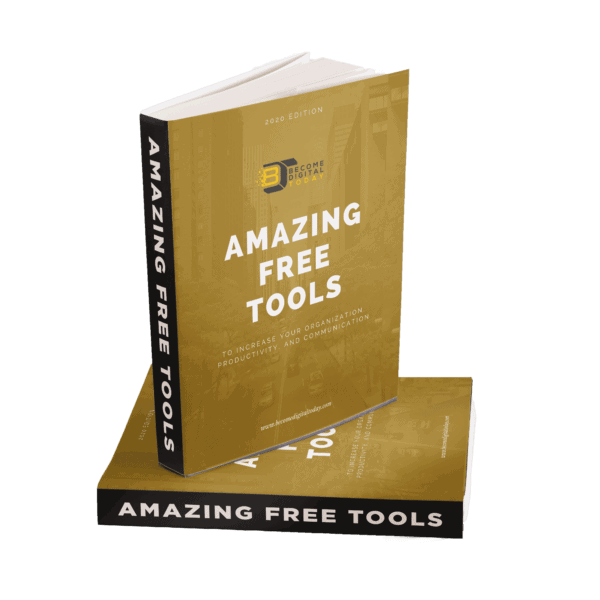 , Amazing free tools to increase your organization, productivity, and communication, Become Digital Today, Become Digital Today