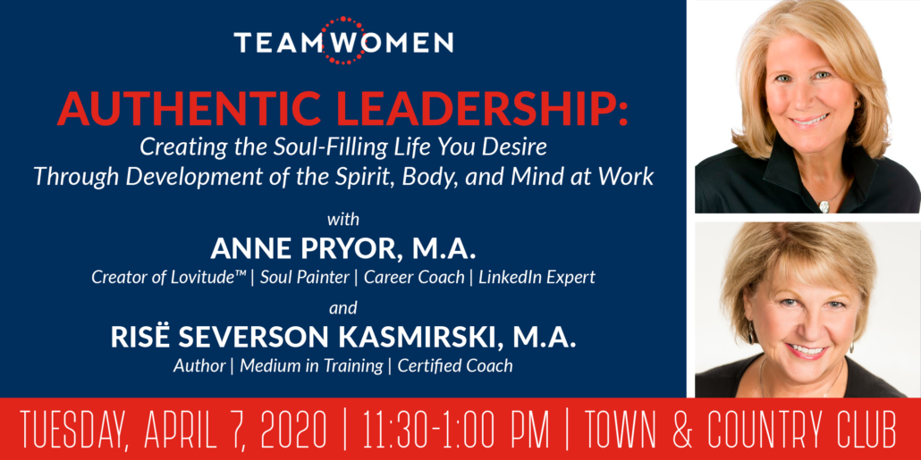 Authentic Leadership: Creating the Soul-Filling Life You Desire | Anne Pryor, M.A.