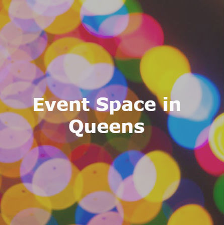 Event Space in Queens