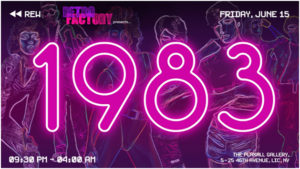 "Retro Factory Presents ""1983"" @ The Plaxall Gallery 