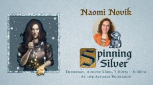 Naomi Novik on Spinning SIlver @ The Astoria Bookshop