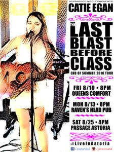 """CATIE EGAN - The """"LAST BLAST before CLASS """"tour @ Raven's Head public House"""