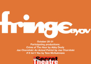 FRINGENYC @ The Secret Theatre | New York | United States