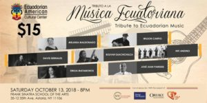 Tribute to Ecuadorian Music @ Frank Sinatra School of the Arts Theatre | New York | United States