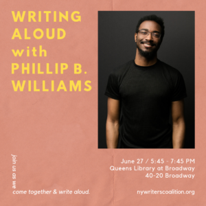 Writing Aloud with Phillip B. Williams @ Queens Library at Braodway | New York | United States
