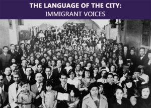 """Opening Party """"The Language of the City: Immigrant Voices"""" @ NYC Dept. Of Records and Information Services 