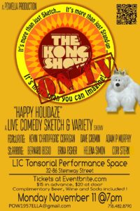 """""""The Kong Show on TV!""""  live taping of a comedy webseries filmed in Queens @ L.I.C Tonsorial 