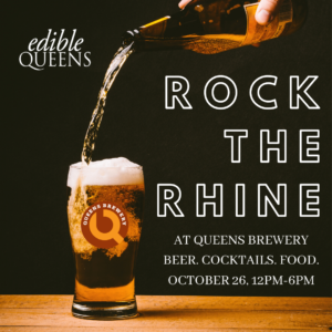 Rock the Rhine with Edible Queens and the Queens Brewery @ Queens Brewery | New York | United States