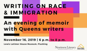 Writing on Race & Immigration: An Evening of Memoir @ Lewis Latimer House Museum | New York | United States