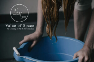 "Kristi Cole & Guests Presents: ""Value of Space"", An Evening of Art & Performance @ The Living Artist 
