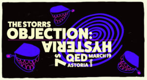The Storrs Objection: Hysteria @ QED   New York   United States