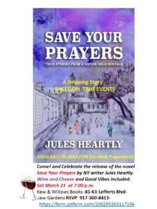 Come! Celebrate the release of the Novel Save Your Prayers- Wine Cheese and good vibes included! @ 81-63 Lefferts Blvd | New York | United States