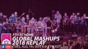 GLOBAL MASHUPS 2018 REPLAY @ Flushing Town Hall at Home | New York | United States