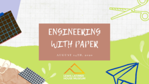 Virtual STEAM Workshop: Paper Engineering @ Lewis Latimer House Museum | New York | United States
