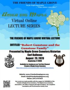 Friends of Maple Grove Lecture Series: Robert Gunstone & the Gunstone Family @ Friends of Maple Grove - Online Presentation