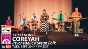 Coreyah: Psychedelic Korean Folk @ Flushing Town Hall at Home