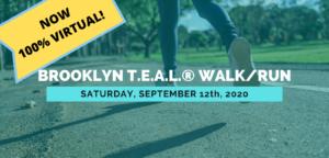 12th Annual Brooklyn T.E.A.L.® Walk/Run - Virtual @ Online | New York | United States