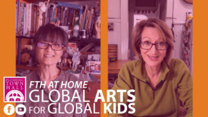 FTH at Home: Global Arts for Global Kids @ Flushing Town Hall at Home | New York | United States