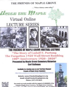Friends of Maple Grove - The Story of Ludolf F. Portong and the Forgotten 1920 Wall Street Bombing @ Friends of Maple Grove - Online Presentation | New York | United States