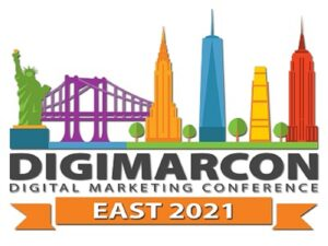 DigiMarCon East 2021 - Digital Marketing, Media and Advertising Conference & Exhibition @ New York Marriott at the Brooklyn Bridge Hotel | New York | United States