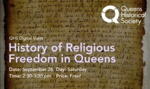 Digital Visits: History of Religious Freedom in Queens @ online