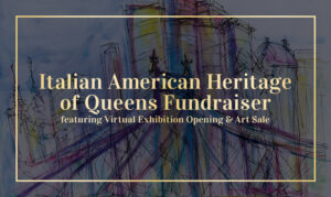 Queens Historical Society's Italian-American Heritage Fundraiser @ online | New York | United States