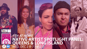 Native Artist Spotlight Panel: Queens & Long Island @ Flushing Town Hall at Home