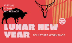 Virtual STEAM Workshop: Lunar New Year @ Lewis Latimer H. Museum | New York | United States