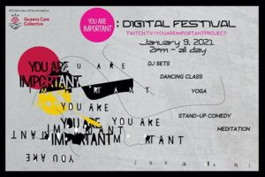 You Are Important Project: Digital Festival @ Streaming Online via Twitch