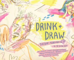 Drink + Draw @ Zoom