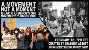 Rhizome Voice – A Movement, Not a Moment: The Black Liberation Movement through Time @ Zoom