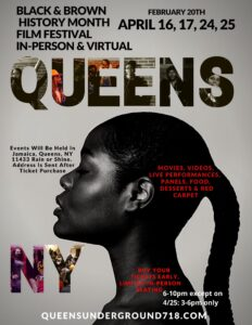 Queens Underground Black and Brown Film Festival - New Dates @ In-Person in Jamaica, Queens, NY 11433
