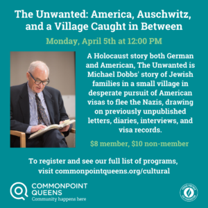 The Unwanted: America, Auschwitz, and a Village Caught in Between @ virtual