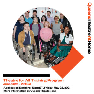 Queen Theatre - Theatre for All 2021 Training Program @ Queens Theatre At Home | New York | United States