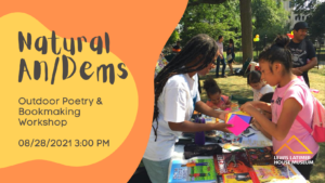 Natural An/Dems Outdoor Poetry & Bookmaking Workshop @ Lewis Latimer House Museum | New York | United States