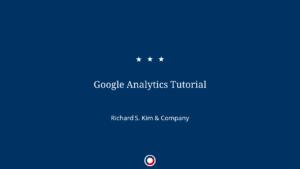 Google Analytics Tutorial - Starter Track @ Online