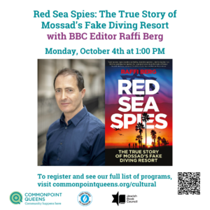 Red Sea Spies: The True Story of Mossad's Fake Diving Resort @ Commonpoint Queens Virtual Speaker Event