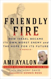 Friendly Fire: How Israel Became Its Own Worst Enemy - Virtual Speaker: Retired Admiral Ami Ayalon @ Commonpoint Queens Virtual Speaker Event | New York | United States