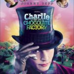 Charlie y la fábrica de chocolate – Charlie and the Chocolate Factory