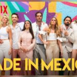MADE IN MEXICO – T1 E3 – SERIE ONLINE