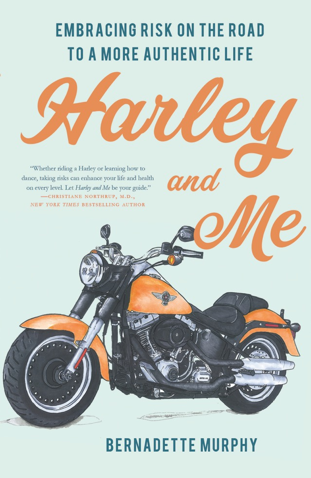 Bestselling author Bernadette Murphy re-discovered herself in mid-life by facing her fears with Orgasmic benefits in the Bestselling book HARLEY and ME