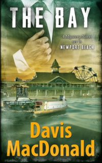 """Davis MacDonald's excerpt from novel """"THE BAY"""" for Father's Day. Meet the Judge!"""